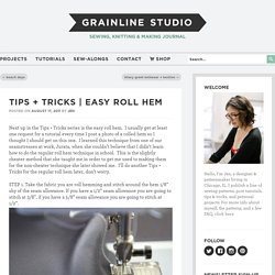 tips + tricks | easy roll hem