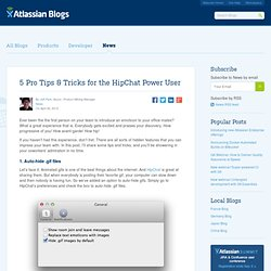 5 Pro Tips and Tricks for the HipChat Power User