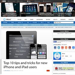 Top 10 best tips and tricks for new iPhone and iPad users