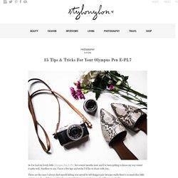 15 Tips & Tricks For Your Olympus Pen E-PL7 - Stylonylon