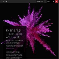 FX Tips and Tricks, with Andi Kadiu