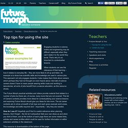 Top tips for using the site - Future Morph