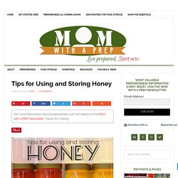 Tips for Using and Storing Honey