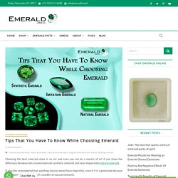 Tips That You Have To Know While Choosing Emerald