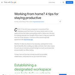 4 tips to work from home productively