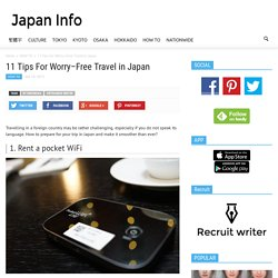 11 Tips For Worry–Free Travel in Japan