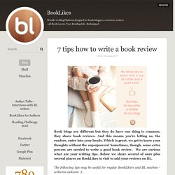 7 tips how to write a book review - BookLikes