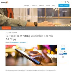 12 Tips for Writing Clickable Search Ad Copy