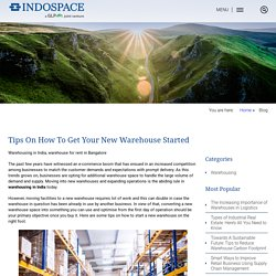 Tips On How To Get Your New Warehouse Started