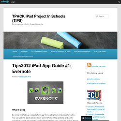 iPad App Guide #1: Evernote | TPACK iPads in Schools