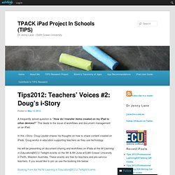 Tips2012: Teachers' Voices #2: Doug's i-Story
