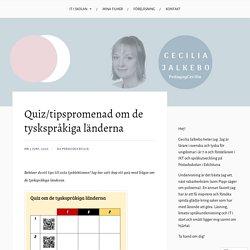 Quiz/tipspromenad om de tyskspråkiga länderna – Cecilia Jalkebo
