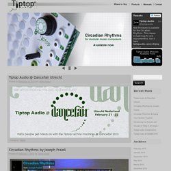 Tiptop Audio - Welcome