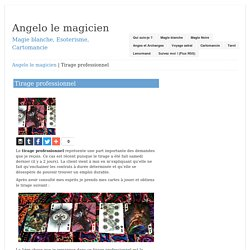 Tirage professionnel – Angelo le magicien
