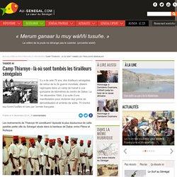Camp Thiaroye : là où sont tombés les tirailleurs sénégalais