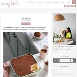 Tiramisu (Creamy Delicious + Video) - A Cozy Kitchen