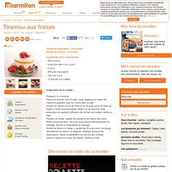 Tiramisu aux fraises : Recette de Tiramisu aux fraises