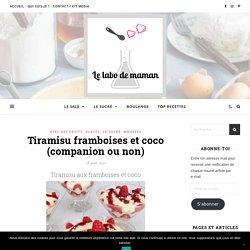 Tiramisu aux framboises et à la noix de coco (companion ou non)