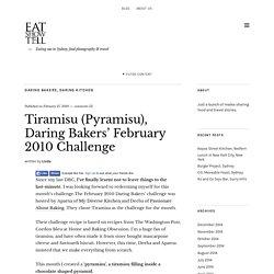 Tiramisu (Pyramisu), Daring Bakers' February 2010 Challenge -