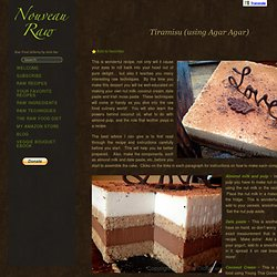 Tiramisu (using Agar Agar)Nouveau Raw
