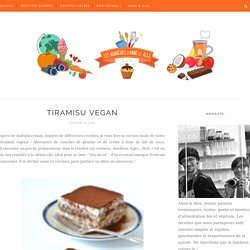 Tiramisu vegan - Les Bonheurs d'Anne & Alex