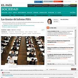 Las tiranías del informe PISA