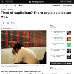 Tired of capitalism? There could be a better way.