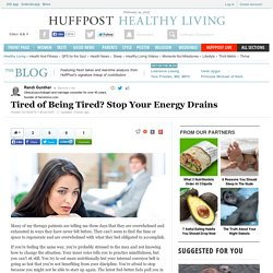 Tired of Being Tired? Stop Your Energy Drains