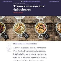Tisanes maison aux épluchures - Oui ! Le magazine de la Ruche Qui Dit Oui !