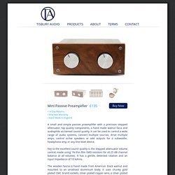 Tisbury Audio - Mini Passive Preamplifier