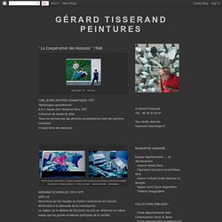 """Gérard Tisserand Peintures: """" La Coopérative des Malassis """" 1968"""