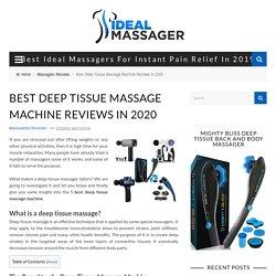 5 Best Deep Tissue Massage Machine Reviews In 2020