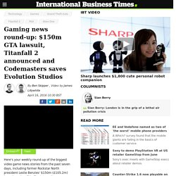 Gaming news round-up: $150m GTA lawsuit, Titanfall 2 announced and Codemasters saves Evolution Studios