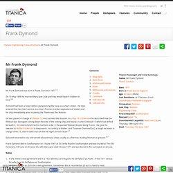 Mr Frank Dymond - Titanic Survivor