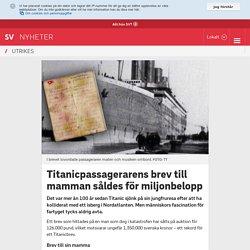 Titanicpassagerarens brev till mamman såldes för miljonbelopp