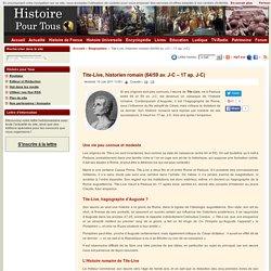 Tite-Live, historien romain (64/59 av. J-C – 17 ap. J-C)