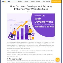 How Can Web Development Services Influence Your Websites Sales
