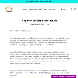 <title>Top Teen Jewelry Trends for 2017