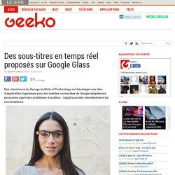 Des sous-titres en temps réel proposés sur Google Glass