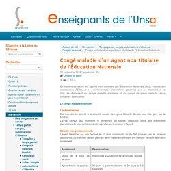 Congé maladie d'un agent non titulaire de l'Éducation Nationale - ENSEIGNANTS DE L'UNSA