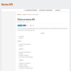 Títulos en normas APA
