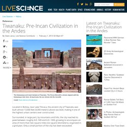Tiwanaku: Pre-Incan Civilization in the Andes