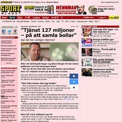 """""""Tjänat 127 miljoner – på att samla bollar"""""""