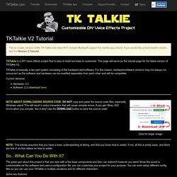 TKTalkie.com - V2 Tutorial