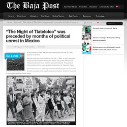 Night of Tlatelolco Preceded by Months of Political Unrest