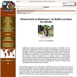 Démocratie et dictateurs : le diable est dans les détails