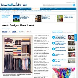 How to Design a Man's Closet""
