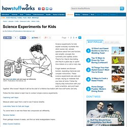 Science Experiments for Kids""