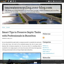 Smart Tips to Preserve Septic Tanks with Professionals in Busselton