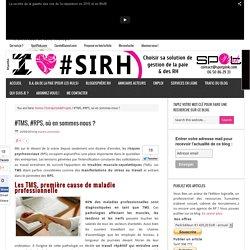 #TMS, #RPS, où en sommes-nous ? - I love SIRH